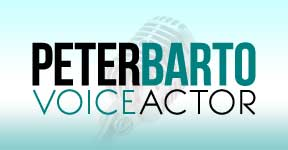 Peter Barto, Voice Over Actor